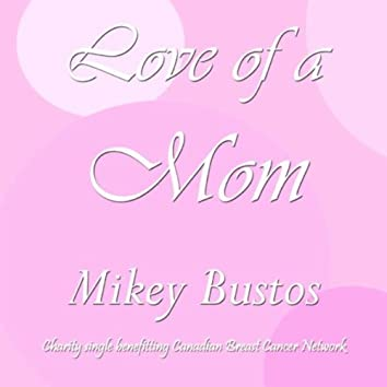 Love Of A Mom