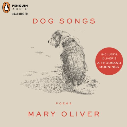 Dog Songs and A Thousand Mornings audiobook cover art