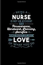 Being A Nurse... Love Of What You Do: Nurse & Medical Student Journal   Notebook   Workbook For Nursing, Anatomy, Doctor, Nurses, Exam, Surgery, Med ... & Hospital Fans - 6x9 - 100 Graph Paper Pages