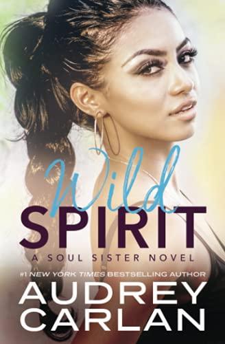 Wild Spirit (A Soul Sister Novel)