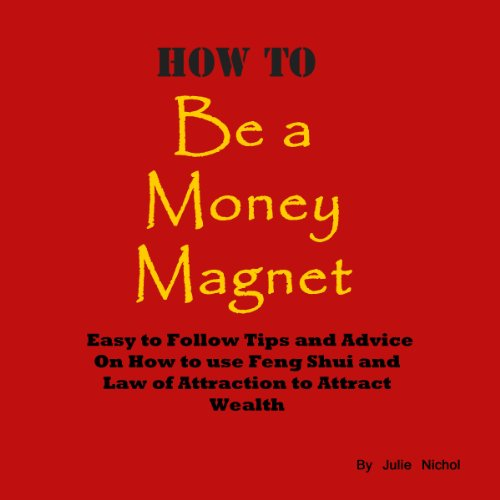 How to Be a Money Magnet audiobook cover art