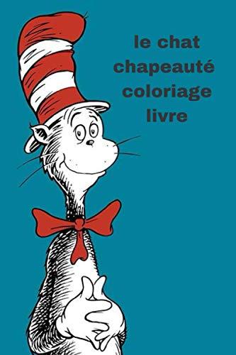 le chat chapeauté coloriage livre