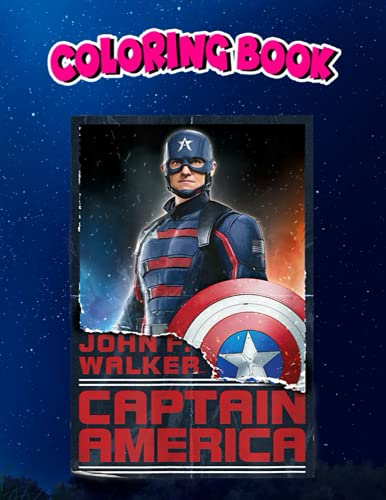Coloring Book: Falcon Winter Soldier John F. Walker Hero Shot, Children Coloring Book, 100 Pages to Color