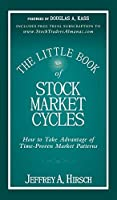 The Little Book of Stock Market Cycles (Little Books. Big Profits)