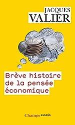 Brève histoire de la pensée économique de Jacques Valier