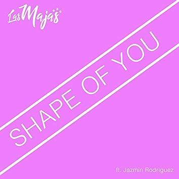 Shape of You (feat. Jazmin Rodriguez)