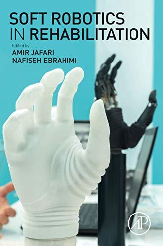 Soft Robotics in Rehabilitation