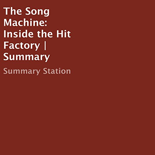 The Song Machine: Inside the Hit Factory | Summary audiobook cover art