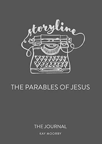 Storyline - The Parables of Jesus: The Journal (Taste & See)の詳細を見る