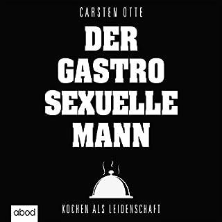 Der gastrosexuelle Mann Titelbild