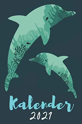 delfinkalender 2021: wochenplaner 2021 fische - Wochenkalender von Januar bis Dezember 2021 - buchkalender 2021 1 woche 2 seiten - jahresplaner ... 2021 - geschenk delfin für frauen männer