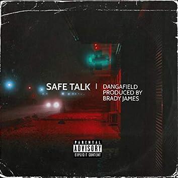 SAFE TALK