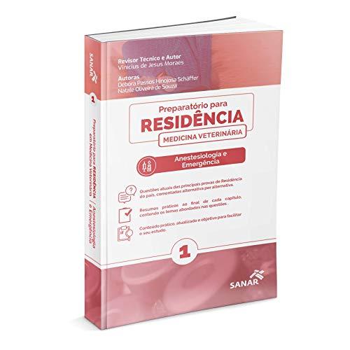 Preparatório Para Residência - Medicina Veterinária: Anestesiologia e Emergência
