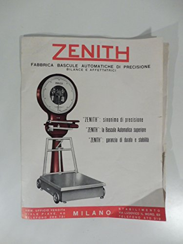 Zenith. Fabbrica bascule automatiche di precisione. Bilance e affettatrici. (Pieghevole pubblicitario)