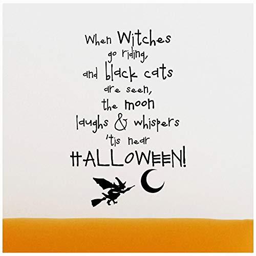 Quand sorcières aller d'équitation et Noir les chats Vu, la lune Rires et murmures 'TIS Near Halloween Mur Disant en vinyle anglais Autocollant murale Autocollant Accueil en vinyle dictons Lettrage