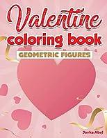 Valentine Coloring Book: geometric figures