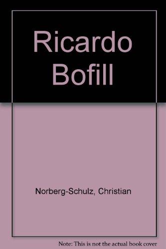 Ricardo Bofill: Taller De Arquitectura