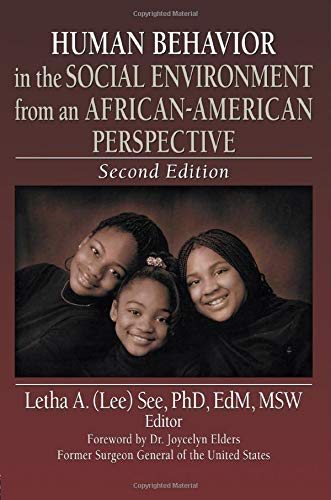 Human Behavior in the Social Environment from an African-American Perspective (Haworth Health and Social Policy)