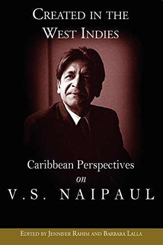 Compare Textbook Prices for Created in the West Indies: Caribbean Perspectives on V.S. Naipaul  ISBN 9789766374129 by Jennifer Rahim and Barbara Lalla