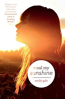 Steal My Sunshine by [Emily Gale]