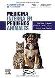 Medicina Interna En Pequeños Animales: Manuales clínicos de Veterinaria
