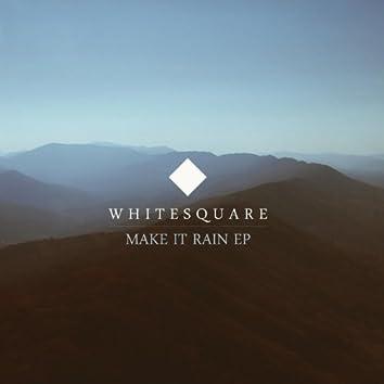Make It Rain Ep
