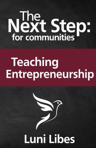The Next Step for Communities: Teaching Entrepreneurship