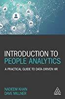Introduction to People Analytics: A Practical Guide to Data-driven HR Front Cover