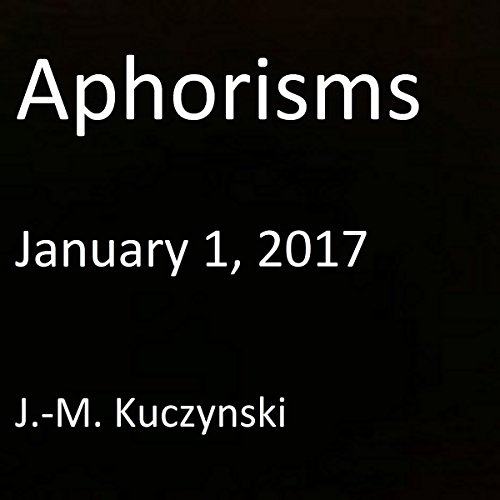 Aphorisms: January 1, 2017 audiobook cover art