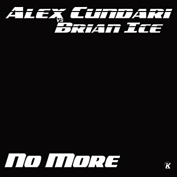 No More (feat. Brian Ice)