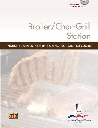 National Apprenticeship Training Program for Cooks: Broiler/Char-grill Station Module