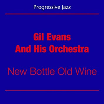 Progressive Jazz (Gil Evans And His Orchestra - New Bottle Old Wine)