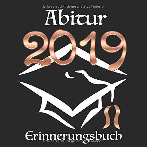 Abitur 2019: Erinnerungsbuch I Modernes Cover in Schwarz & Rose Gold I Die schönsten Erinnerungen &...