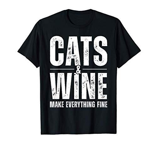 Los gatos y el vino hacen que todo esté bien Arte de citas Camiseta