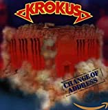 Songtexte von Krokus - Change of Address