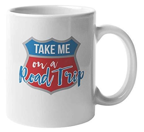 N\A Llévame a un Viaje por Carretera. Taza de Regalo de café y té de Viaje para Viajero, Viajero, Aventurero, mamá, papá, Novia, Novio, Pareja, Amor, cariño, Amantes, Adolescentes, Hombres y Mujeres
