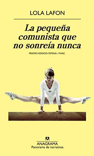 La Pequeña Comunista Que No Sonreía Nunca (Panorama de narrativas)