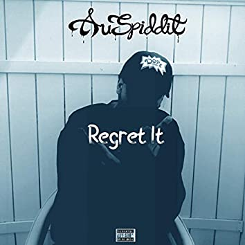 Regret It