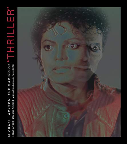 Michael Jackson: The Making of Thiller: 4 Days/1983: The Making of Thriller 4