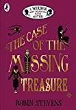 The Case of the Missing Treasure (A Murder Most Unladylike Mini Mystery)
