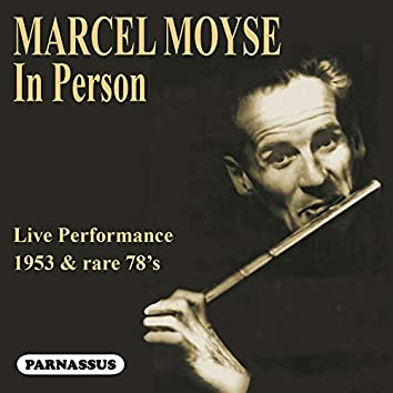 Marcel Moyse 'In Person' (Live)