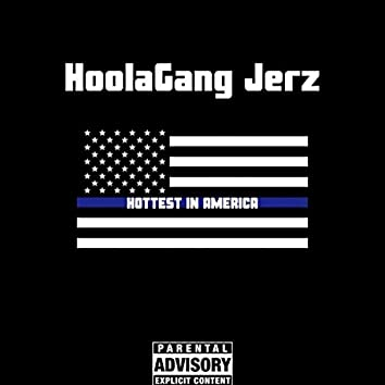 H.I.A (Hotest in America) [feat. Hoolagang Teeroy]