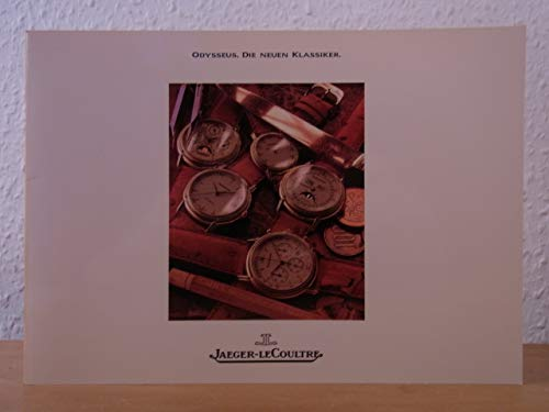 Jaeger-LeCoultre. Odysseus. Die neuen Klassiker. Katalog 1988 mit Preisliste DM Februar 1991