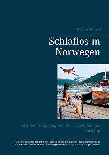 Schlaflos in Norwegen: Mit dem Flugzeug von den Alpen bis ans Nordkap