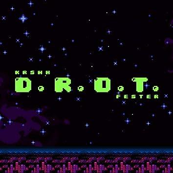 D.R.O.T. (feat. Fester)