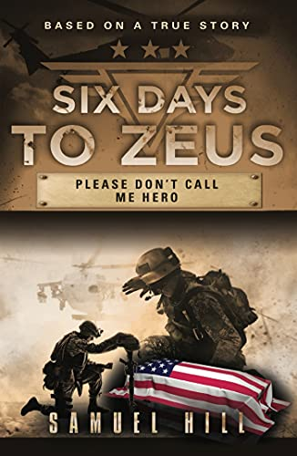 Six Days to Zeus: Please Don't Call me Hero (English Edition)