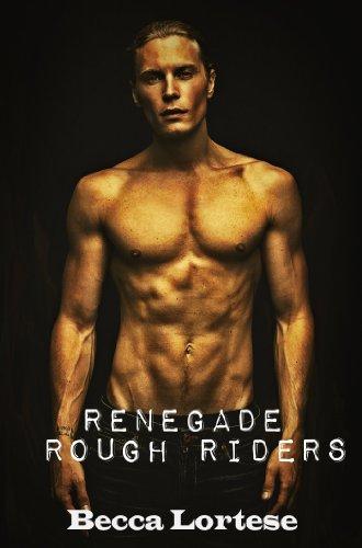 Renegade Rough Riders (MC Erotic Motorcycle Club Biker Romance)