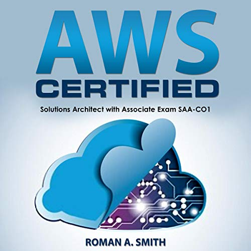 AWS Certified Audiobook By Roman A. Smith cover art