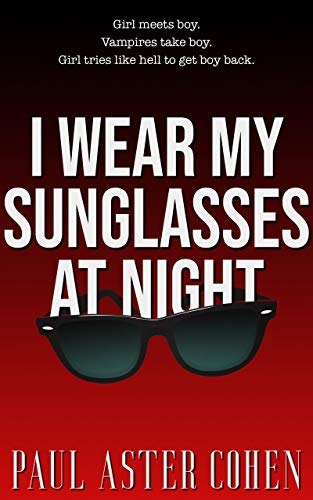 I Wear My Sunglasses at Night (English Edition)