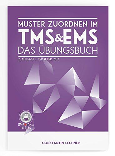 Muster zuordnen im TMS & EMS: Das Übungsbuch von Anselm Pfeiffer (20. Februar 2015) Taschenbuch